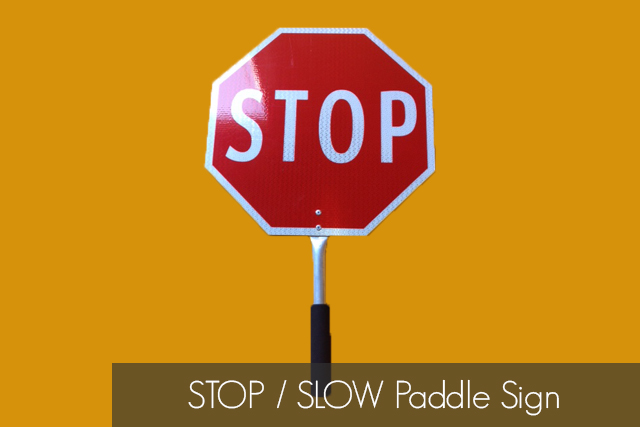 Stop / Slow Paddle Sign